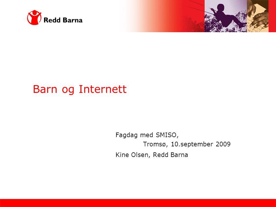 Barn og Internett Fagdag med SMISO, Tromsø, 10.september 2009
