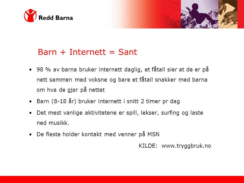 Barn + Internett = Sant