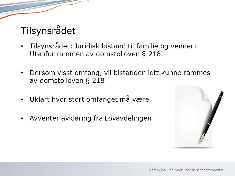 Tilsynsrådet Tilsynsrådet: Juridisk bistand til familie og venner: Utenfor rammen av domstolloven § 218.
