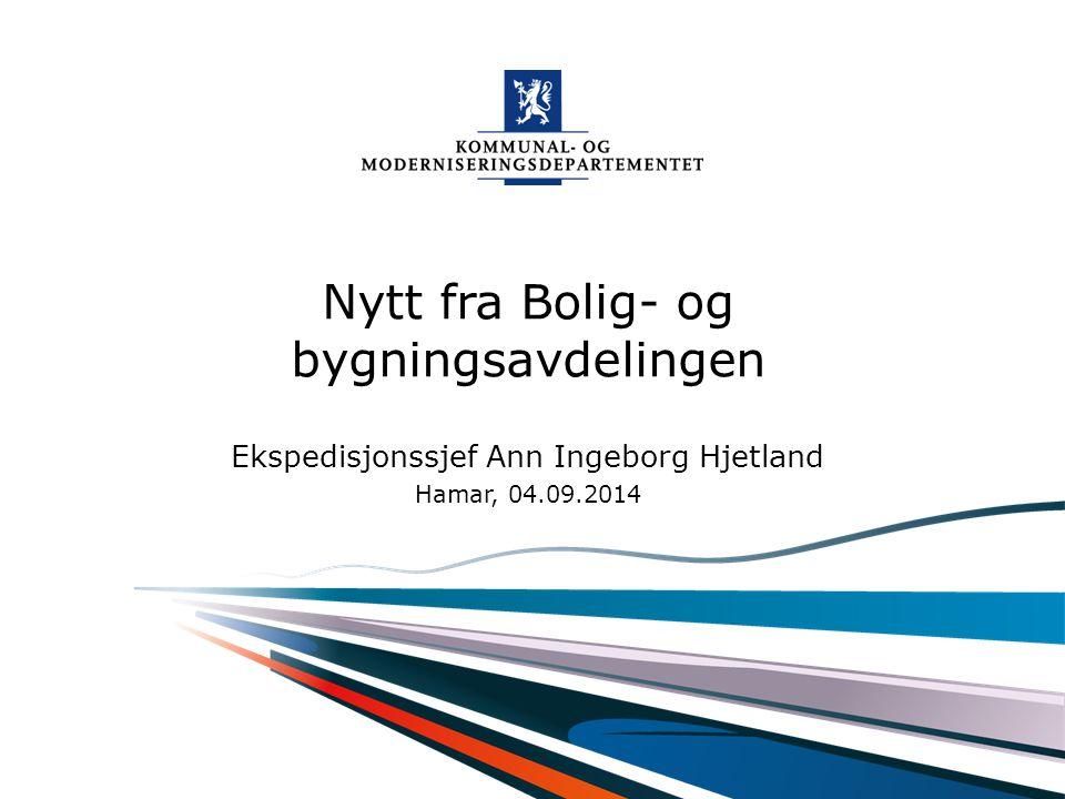 Nytt fra Bolig- og bygningsavdelingen