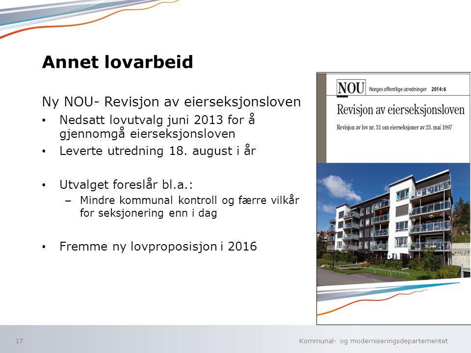 Annet lovarbeid Ny NOU- Revisjon av eierseksjonsloven
