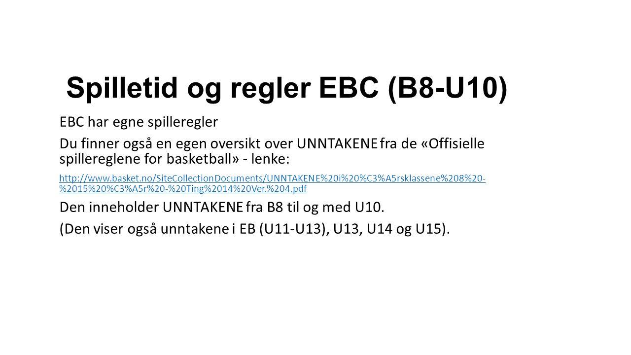 Spilletid og regler EBC (B8-U10)