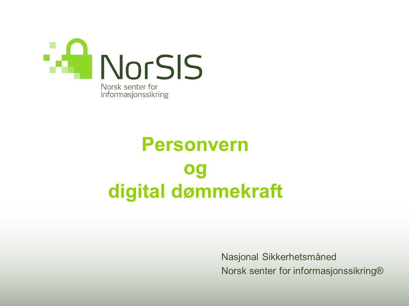 Personvern og digital dømmekraft
