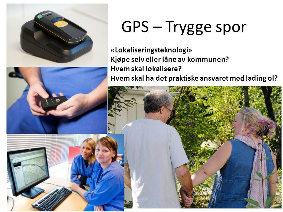 GPS – Trygge spor «Lokaliseringsteknologi»