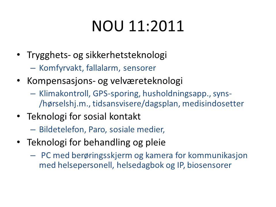 NOU 11:2011 Trygghets- og sikkerhetsteknologi