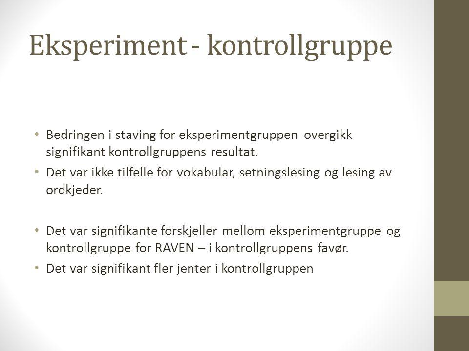 Eksperiment - kontrollgruppe
