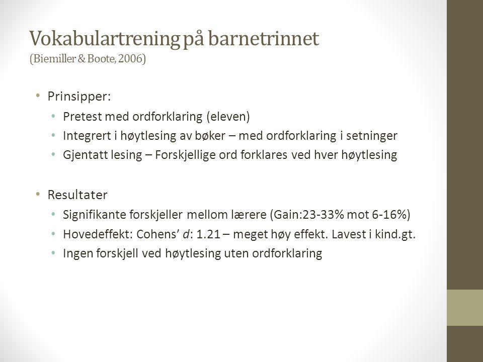 Vokabulartrening på barnetrinnet (Biemiller & Boote, 2006)