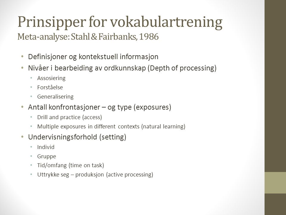 Prinsipper for vokabulartrening Meta-analyse: Stahl & Fairbanks, 1986