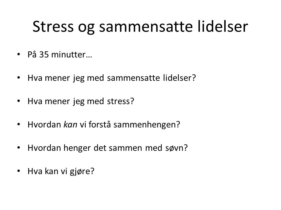Stress og sammensatte lidelser