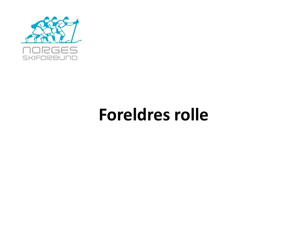 Foreldres rolle