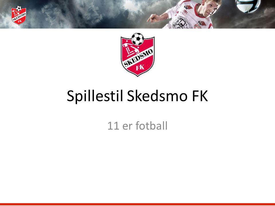 Spillestil Skedsmo FK 11 er fotball