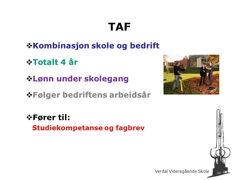 TAF Kombinasjon skole og bedrift Totalt 4 år Lønn under skolegang