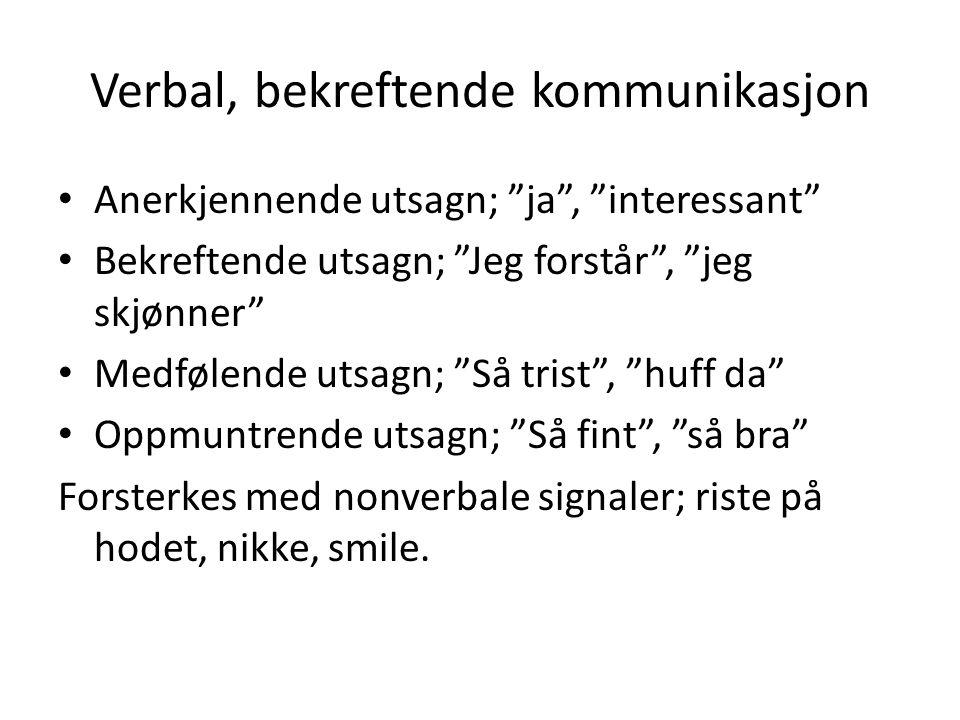 Verbal, bekreftende kommunikasjon