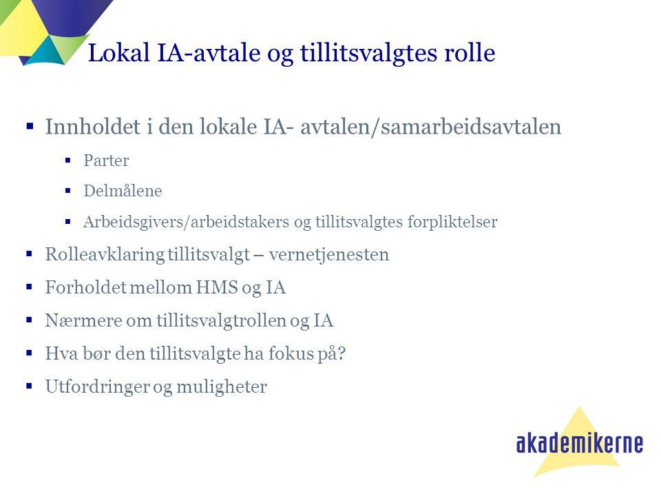 Lokal IA-avtale og tillitsvalgtes rolle
