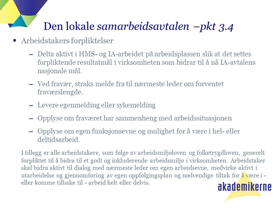 Den lokale samarbeidsavtalen –pkt 3.4