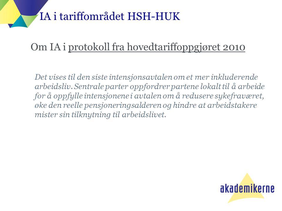 Om IA i protokoll fra hovedtariffoppgjøret 2010