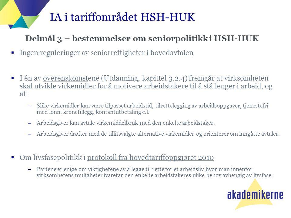 Delmål 3 – bestemmelser om seniorpolitikk i HSH-HUK