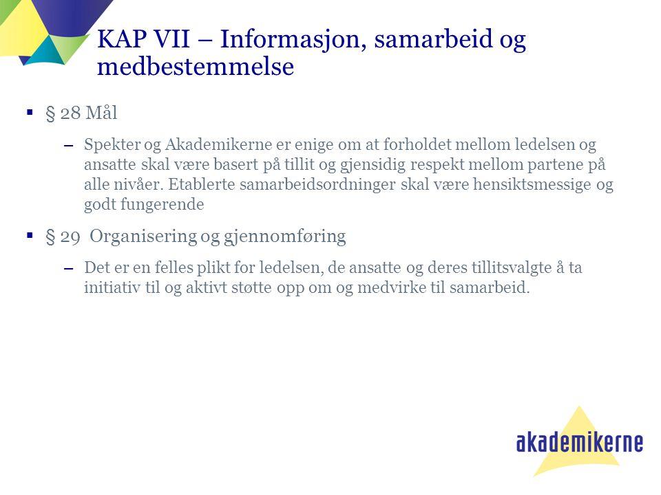 KAP VII – Informasjon, samarbeid og medbestemmelse
