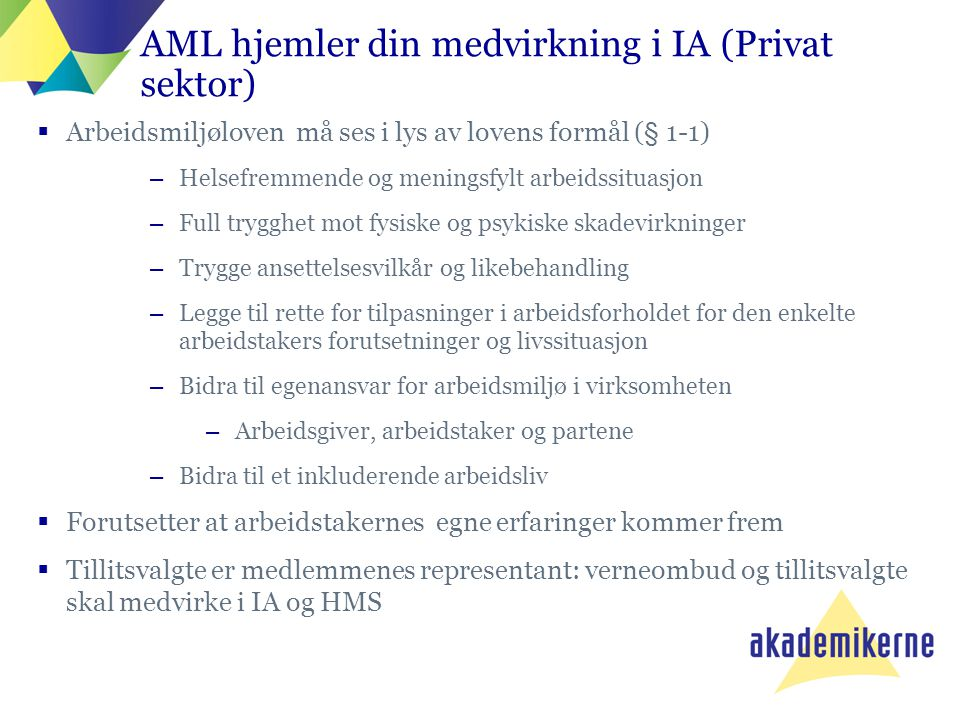 AML hjemler din medvirkning i IA (Privat sektor)