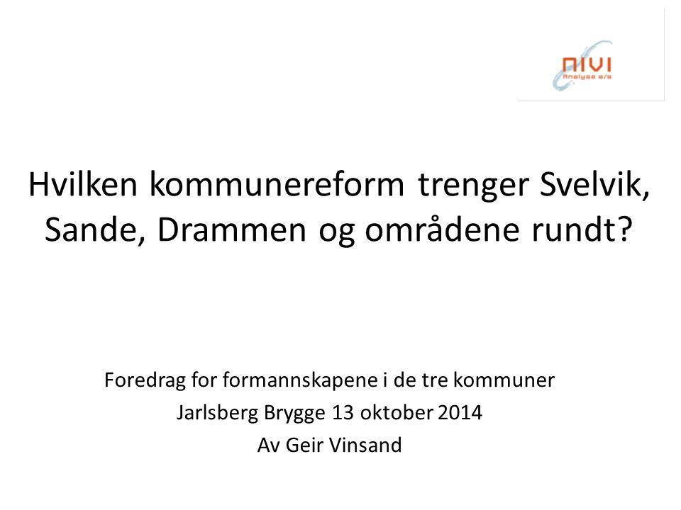 Hvilken kommunereform trenger Svelvik, Sande, Drammen og områdene rundt