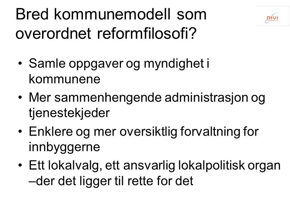 Bred kommunemodell som overordnet reformfilosofi