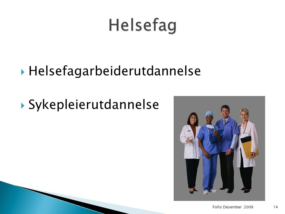 Helsefag Helsefagarbeiderutdannelse Sykepleierutdannelse