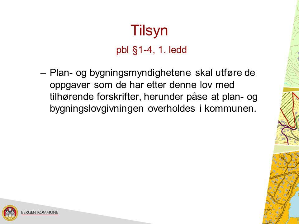 Tilsyn pbl §1-4, 1. ledd