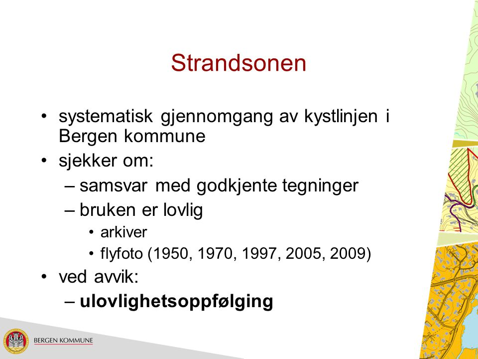 Strandsonen systematisk gjennomgang av kystlinjen i Bergen kommune