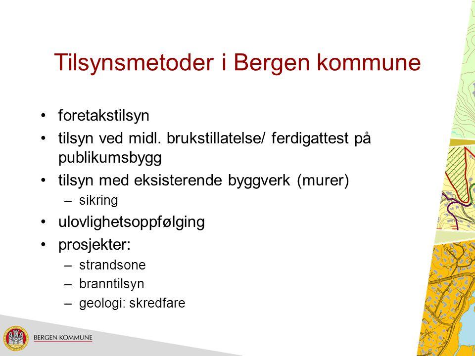 Tilsynsmetoder i Bergen kommune