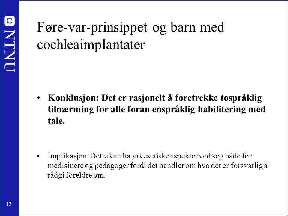 Føre-var-prinsippet og barn med cochleaimplantater
