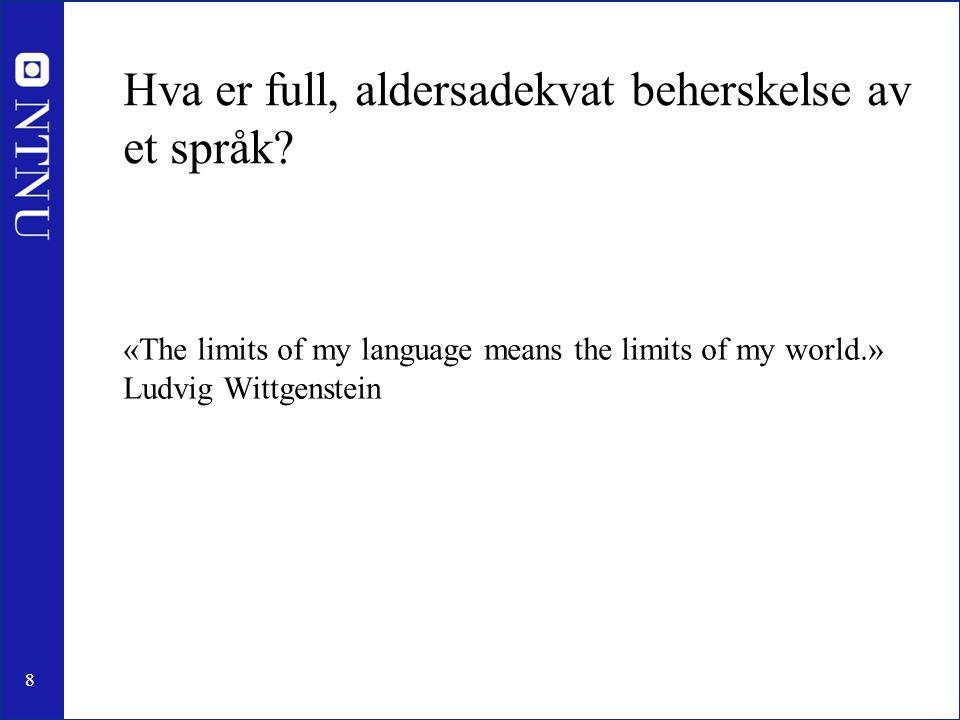 Hva er full, aldersadekvat beherskelse av et språk