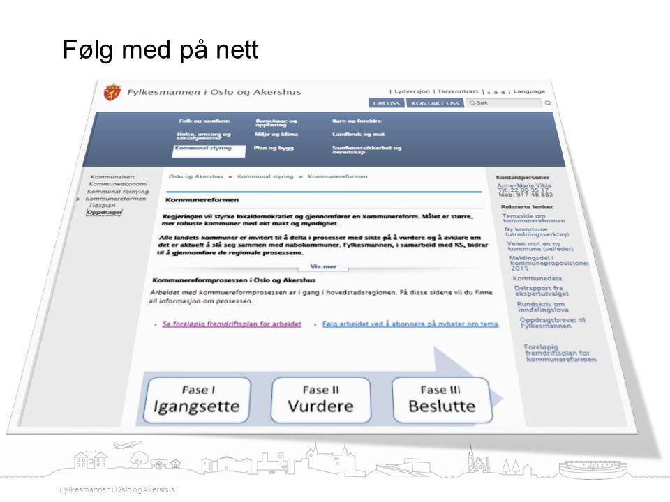 Følg med på nett Fylkesmannen i Oslo og Akershus