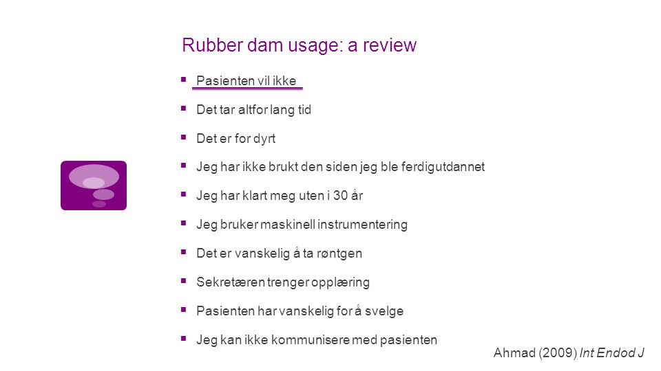 Rubber dam usage: a review