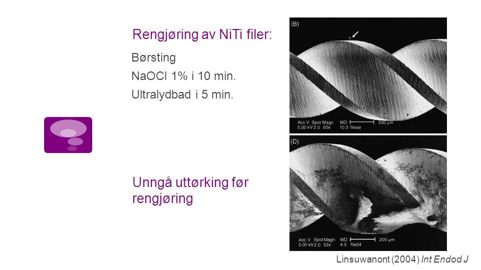 Rengjøring av NiTi filer: