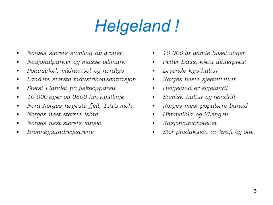 Helgeland ! Norges største samling av grotter