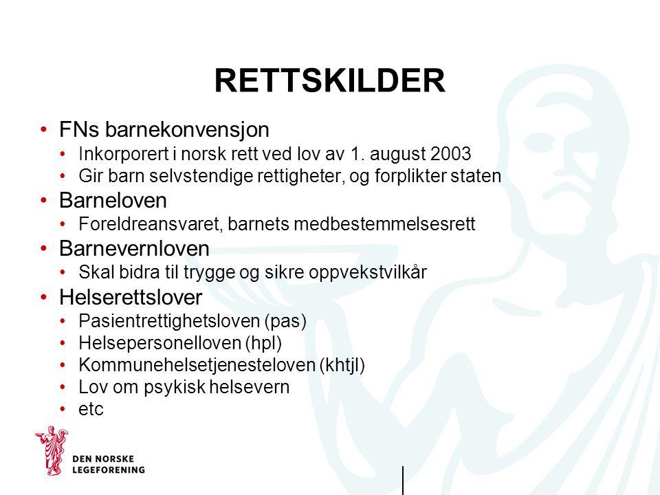 RETTSKILDER FNs barnekonvensjon Barneloven Barnevernloven