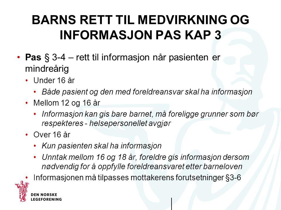 BARNS RETT TIL MEDVIRKNING OG INFORMASJON PAS KAP 3