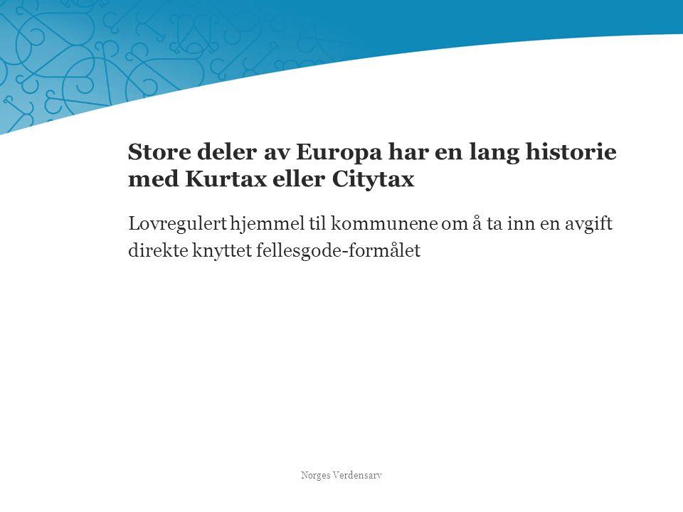 Store deler av Europa har en lang historie med Kurtax eller Citytax