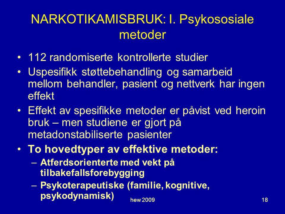 NARKOTIKAMISBRUK: I. Psykososiale metoder