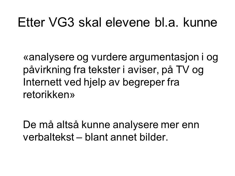 Etter VG3 skal elevene bl.a. kunne
