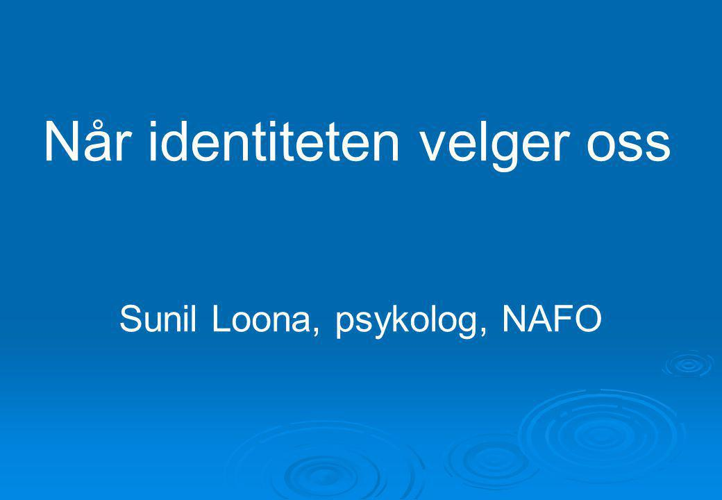 Sunil Loona, psykolog, NAFO