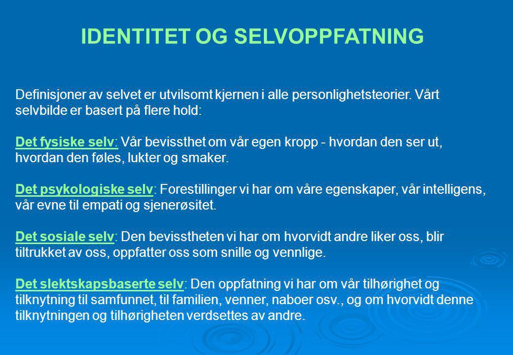 IDENTITET OG SELVOPPFATNING