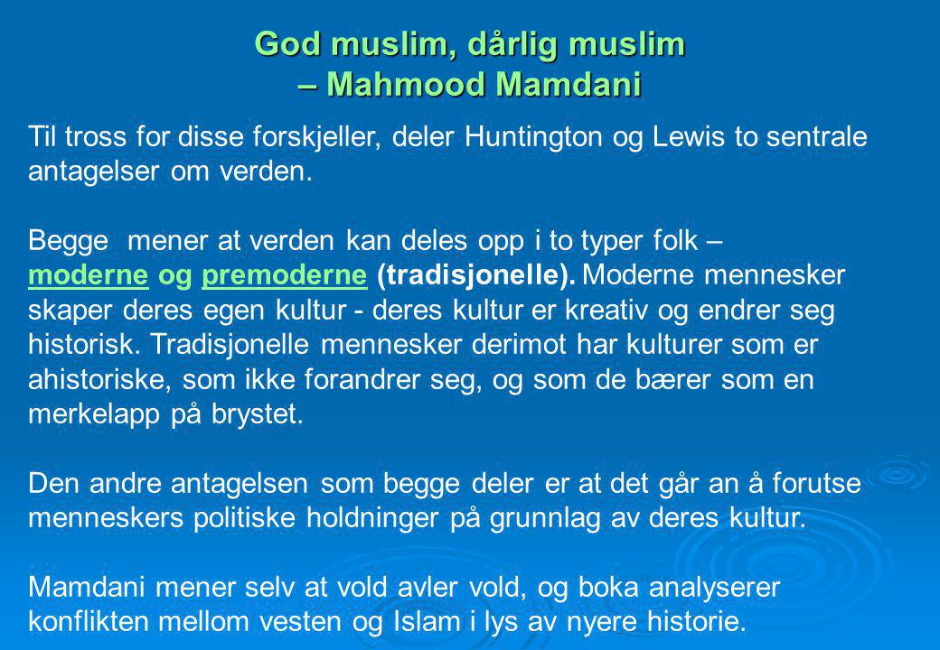 God muslim, dårlig muslim – Mahmood Mamdani