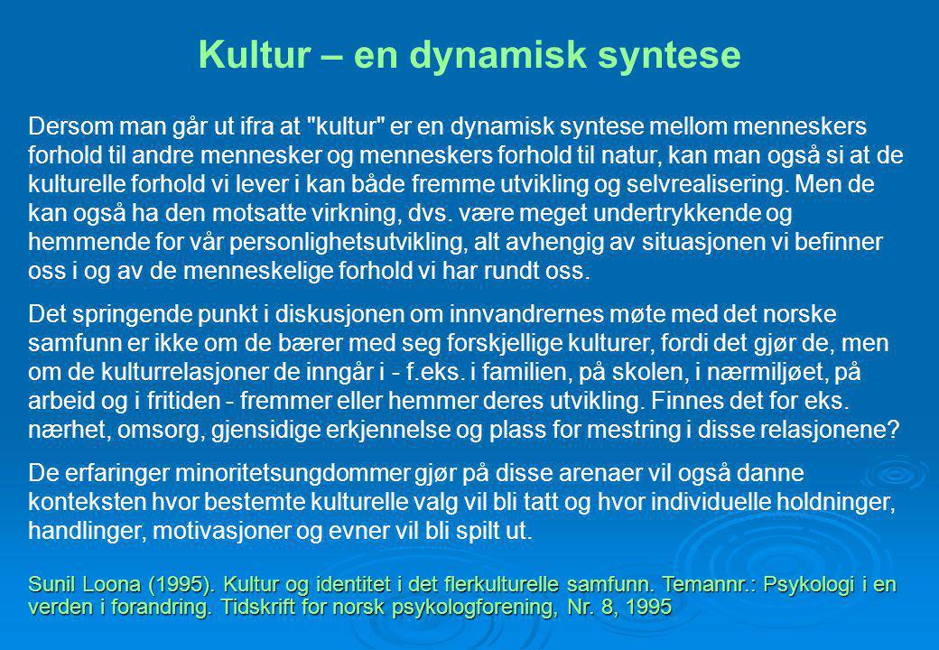 Kultur – en dynamisk syntese