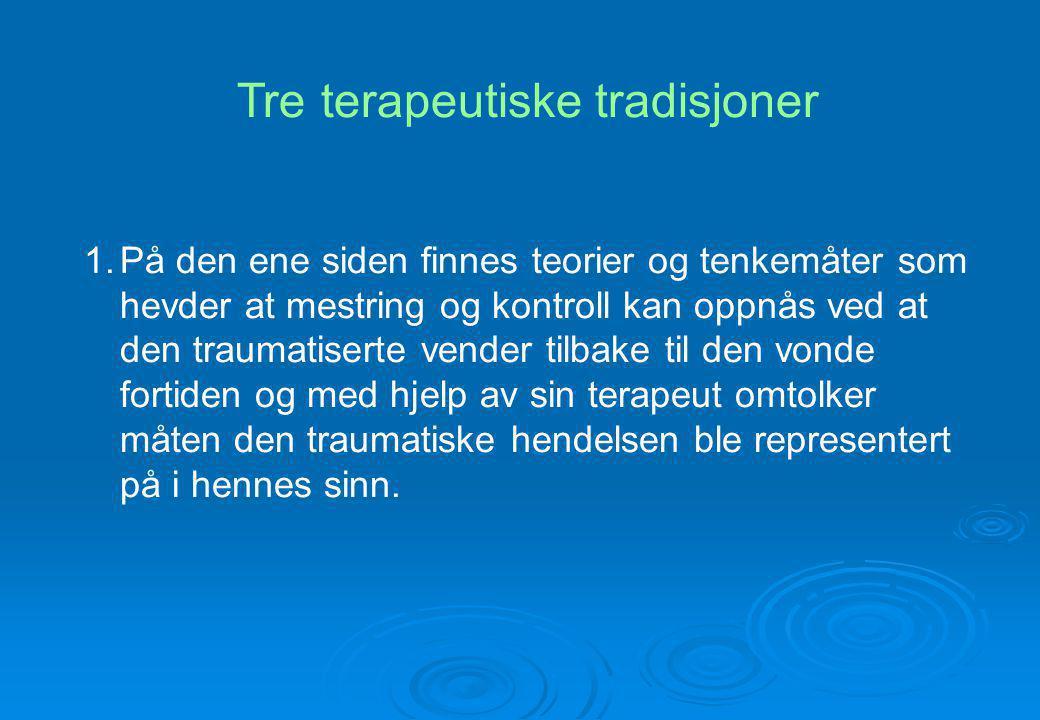 Tre terapeutiske tradisjoner