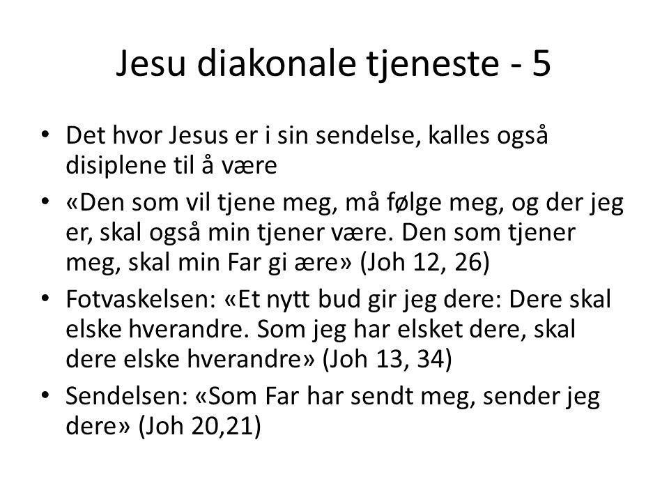 Jesu diakonale tjeneste - 5