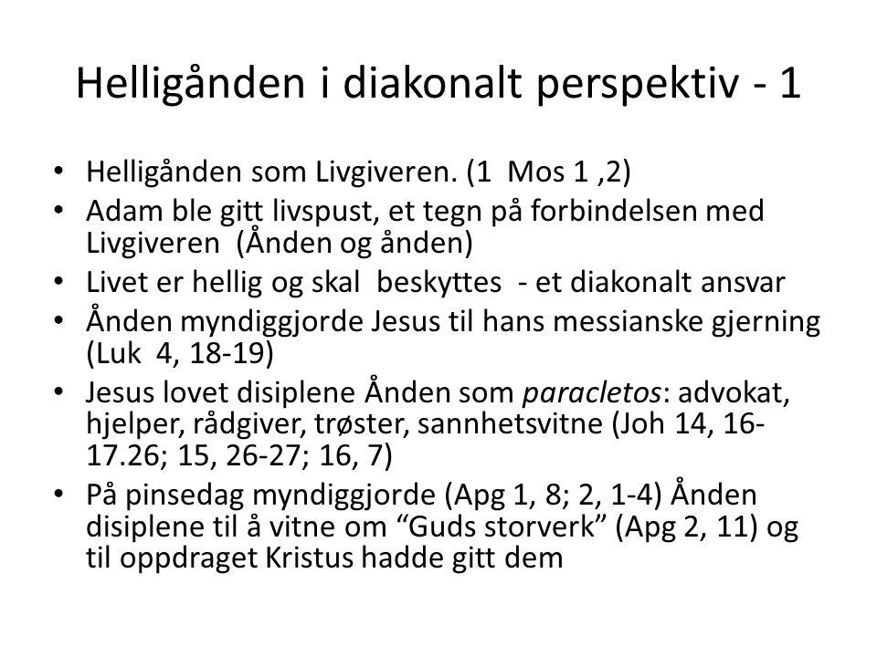 Helligånden i diakonalt perspektiv - 1