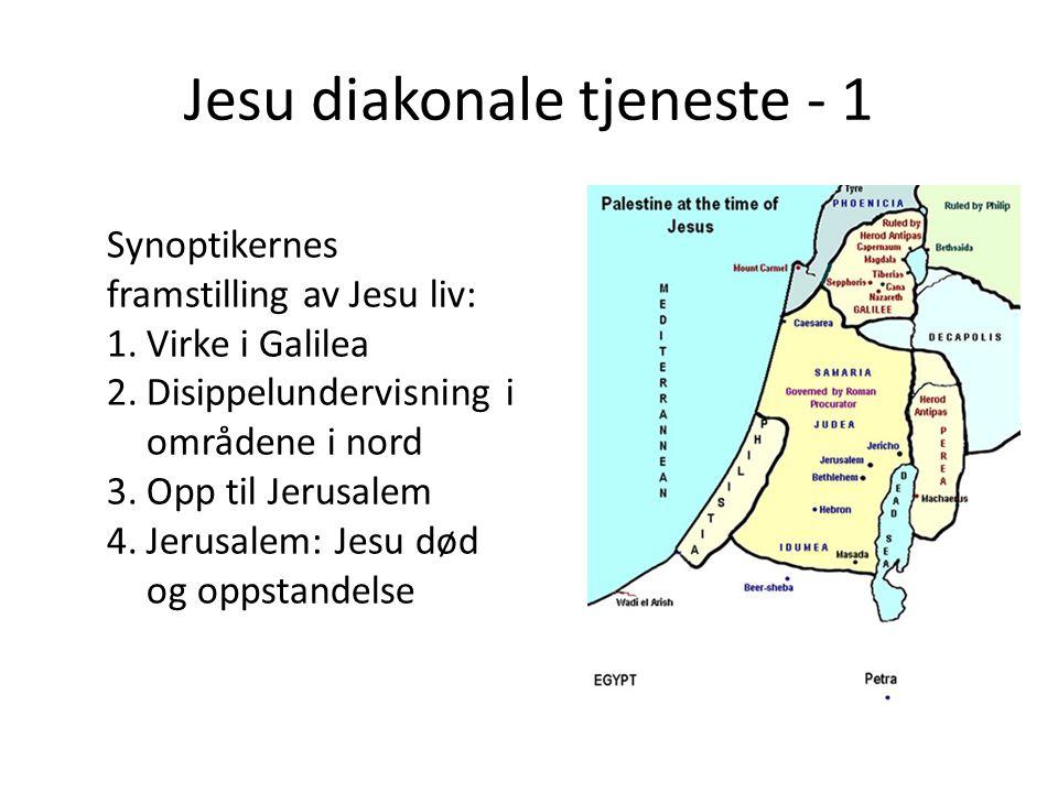 Jesu diakonale tjeneste - 1