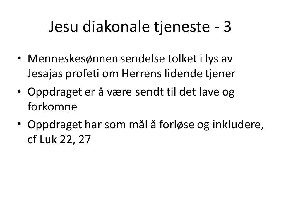 Jesu diakonale tjeneste - 3