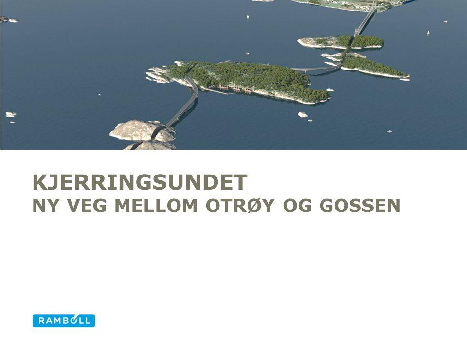 Kjerringsundet Ny veg mellom Otrøy og gossen